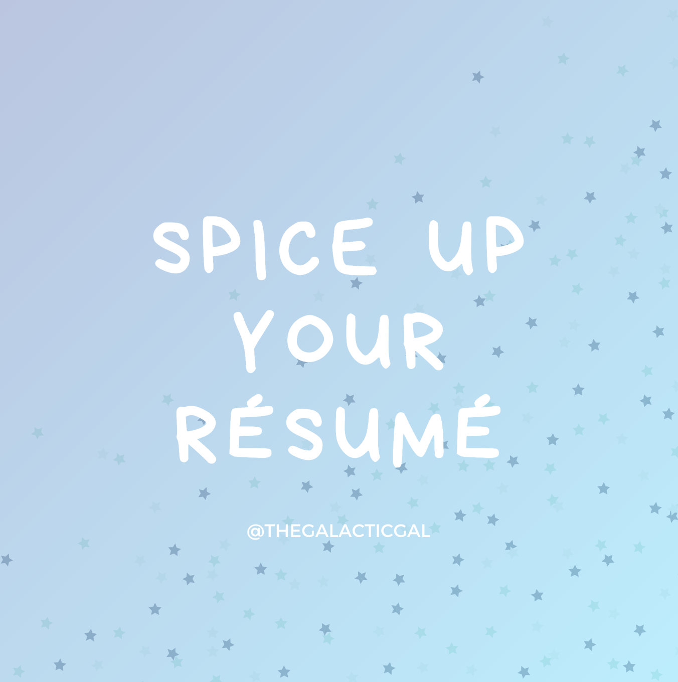 It's Time to Spice Up Your Résumé